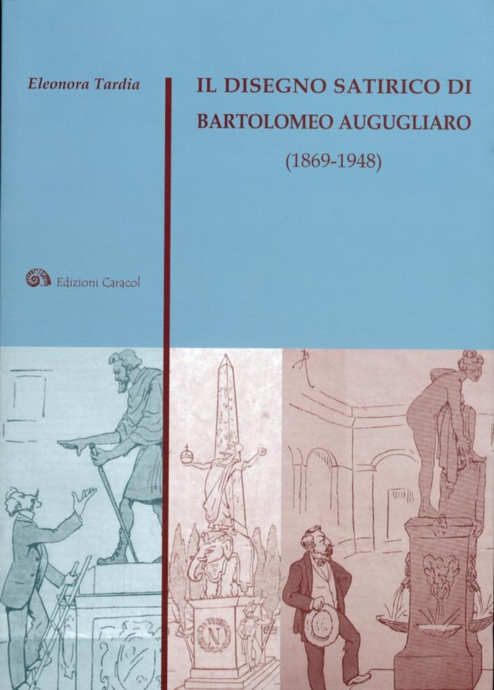 Il disegno satirico di Bartolomeo Augugliaro (1869-1948)