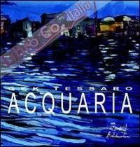 Acquaria. Ediz. illustrata