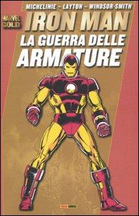 La guerra delle armature. Iron Man