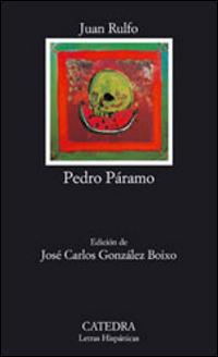 Pedro Páramo. Ediz. spagnola.