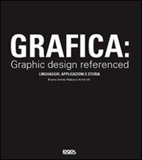Grafica: Graphic Design Referenced
