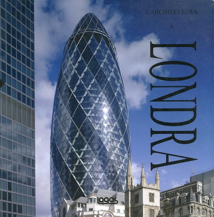 L'architettura a Londra. [Edizione Italiana, Inglese, Spagnola, Portoghese]