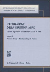 L'attuazione della direttiva MIFID. Decreto legislativo 17 settembre 2007, n. 164