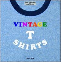 Vintage t-shirt. Ediz. italiana, spagnola e portoghese