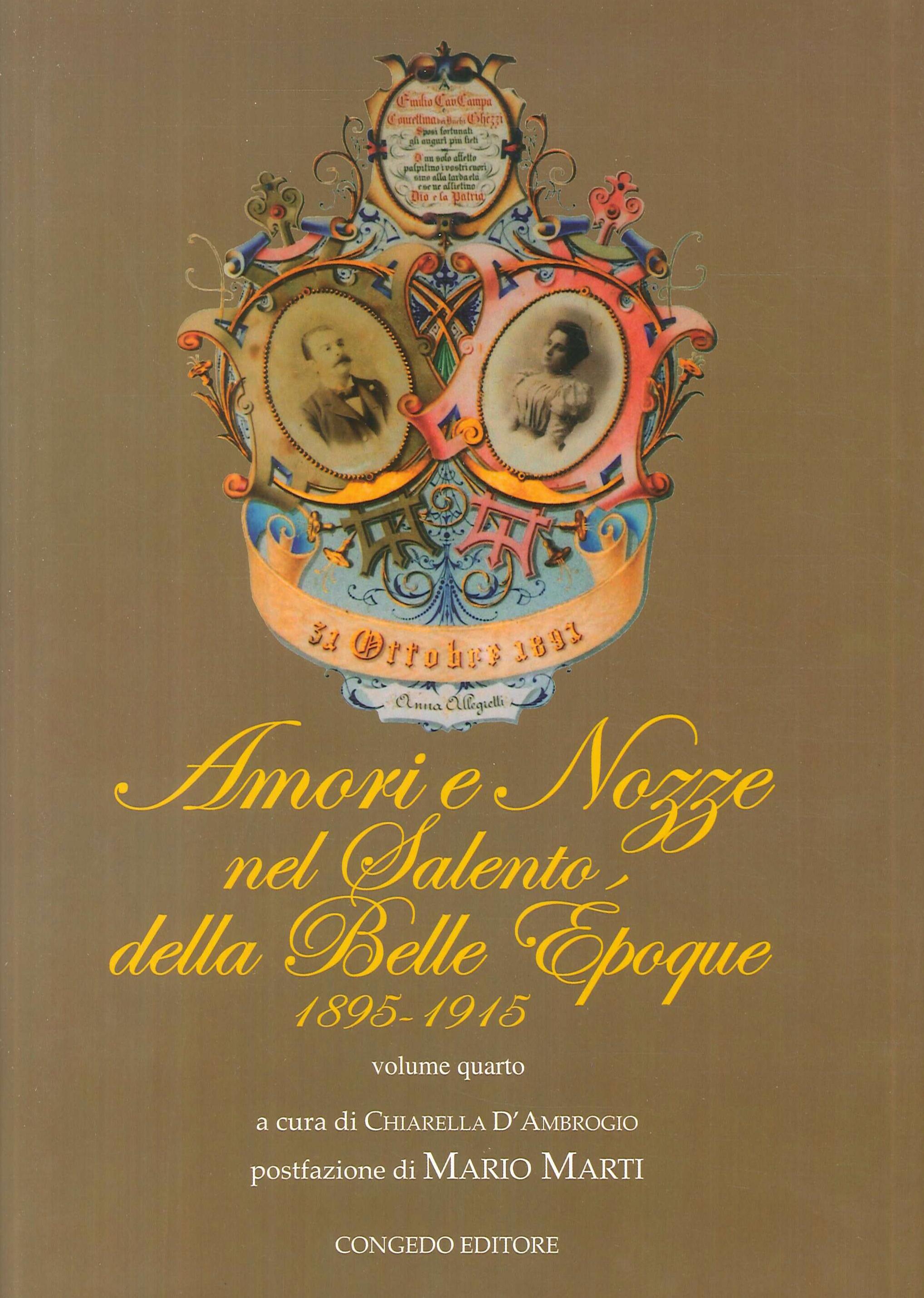 Amori e nozze nel Salento della belle époque (1895-1915). Vol. 4.
