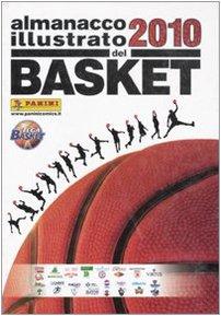 Almanacco illustrato del basket 2010