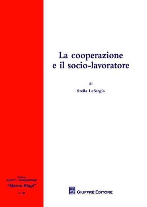 La cooperazione e il socio-lavoratore