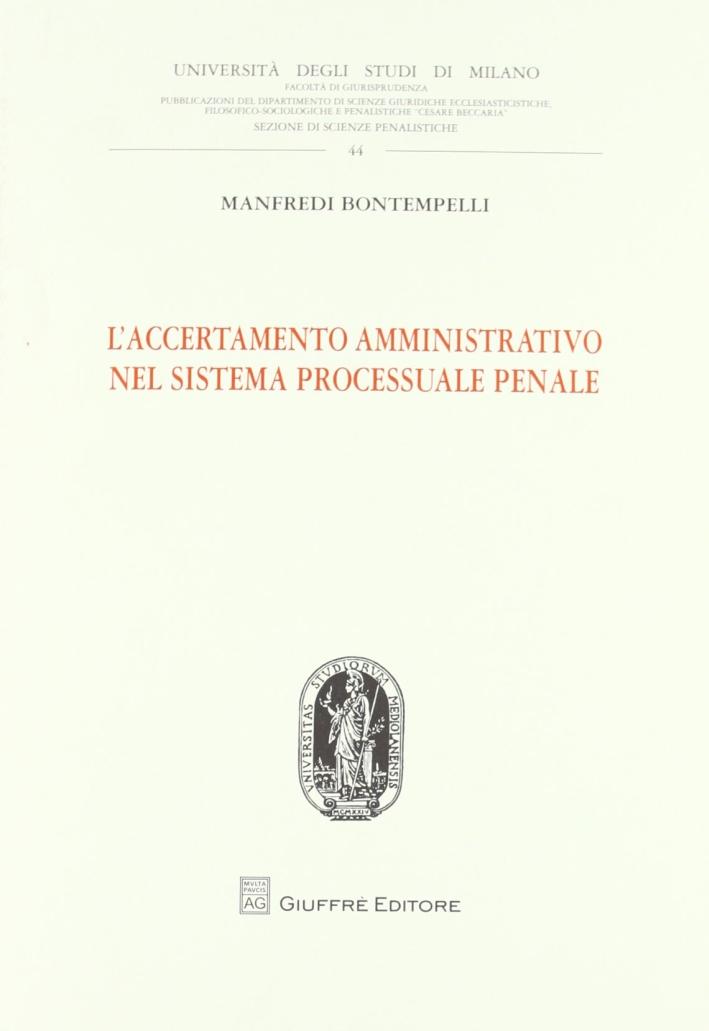 L'accertamento amministrativo nel sistema processuale penale