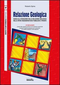 Relazione geologica. Con CD-ROM