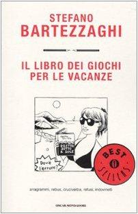 Bartezzaghi Sedia A Sdraio.9788804599388 Stefano Bartezzaghi 2010 Il Libro Dei Giochi Per