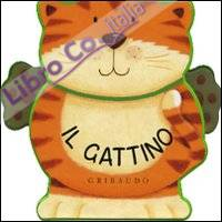Il gattino. Ediz. illustrata
