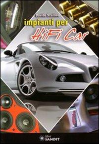 Impianti per Hi-Fi car.