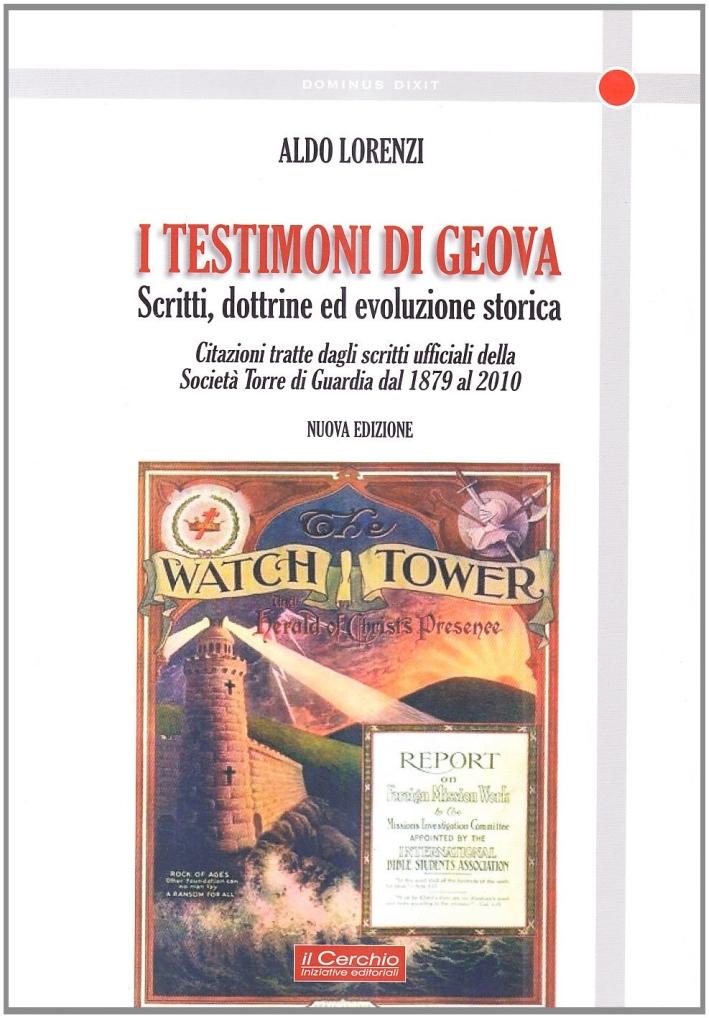 I testimoni di Geova. Scritti, dottrine ed evoluzione storica.