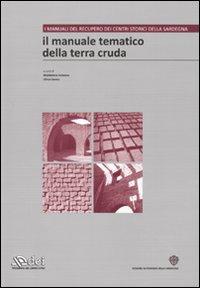 Il manuale tematico della terra cruda. Ediz. illustrata. Con CD-ROM. Vol. 2