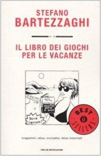 Sedia A Sdraio Bartezzaghi.9788804599388 Stefano Bartezzaghi 2010 Il Libro Dei Giochi Per