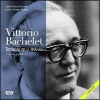 Vittorio Bachelet. Testimone della speranza. Con DVD.