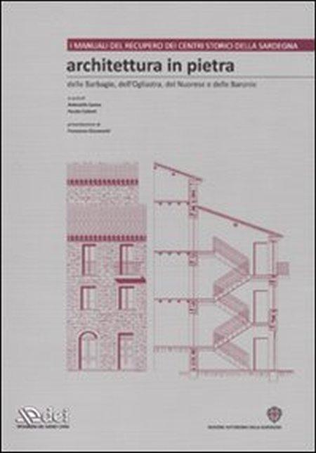 Architettura in pietra delle Barbagie, dell'Ogliastra, del Nuorese e delle Baronie. Con CD-ROM. Vol. 1.