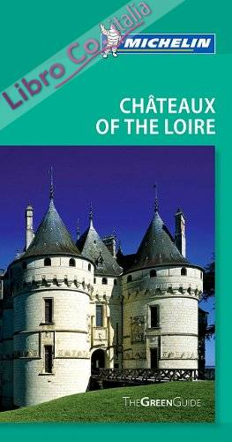 Tourist Guide Chateaux of the Loire.