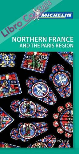 Tourist Guide Northern France and the Paris Region.