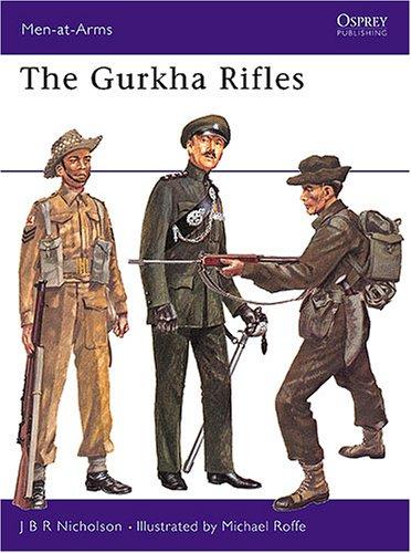 Gurkha Rifles.