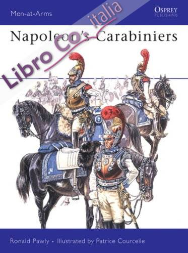 Napoleon's Carabiniers.