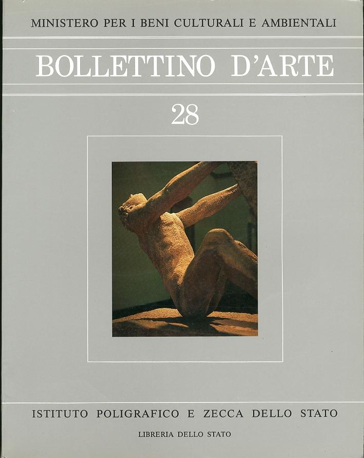 Bollettino d'arte. 28. Anno 1984. Novembre-Dicembre. Anno LXIX. Serie VI