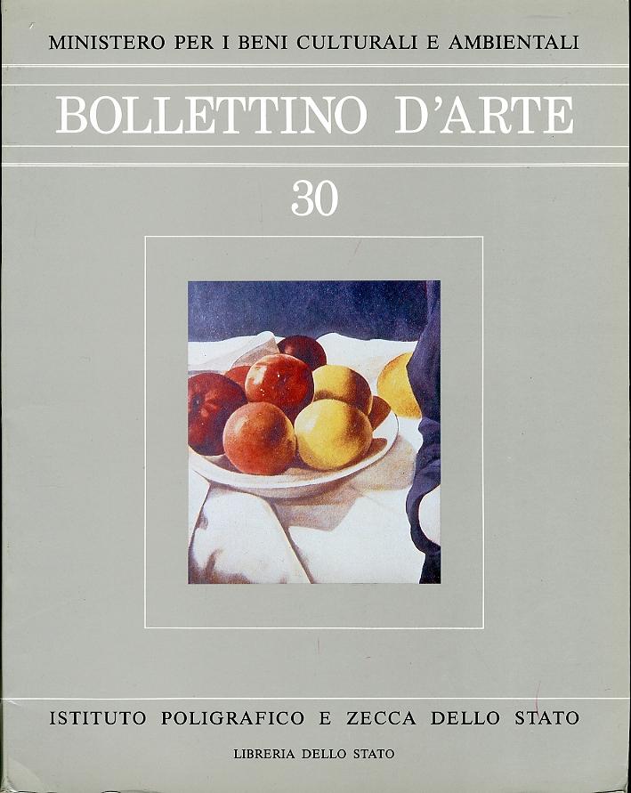 Bollettino d'arte. 30. Anno 1985. Marzo-Aprile. Anno LXX. Serie VI.
