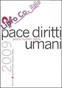 Pace diritti umani-Peace human rights (2009). Vol. 2