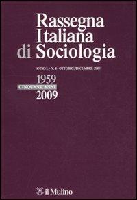 Rassegna italiana di sociologia (2009). Vol. 4
