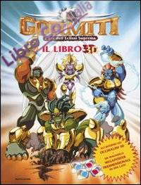 L'Era dell'Eclissi Suprema. Gormiti. Libro 3D. con Gadget
