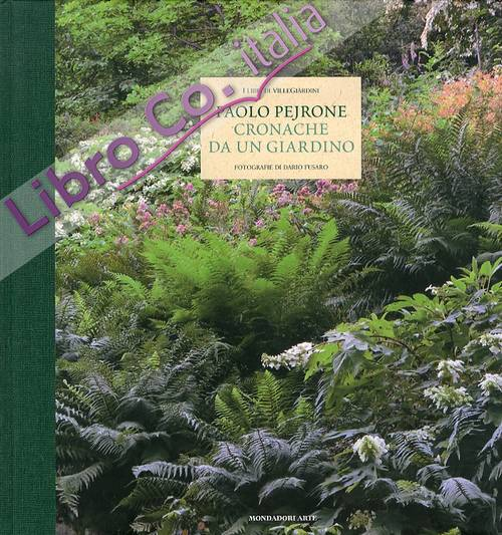 Cronaca di un Giardino. Le piante e le loro stagioni.
