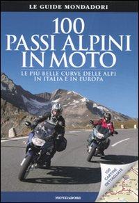 100 passi alpini in moto