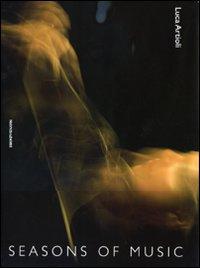 Seasons of music-Le stagioni della musica. Ediz. bilingue