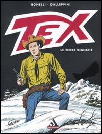 Tex. Le terre bianche