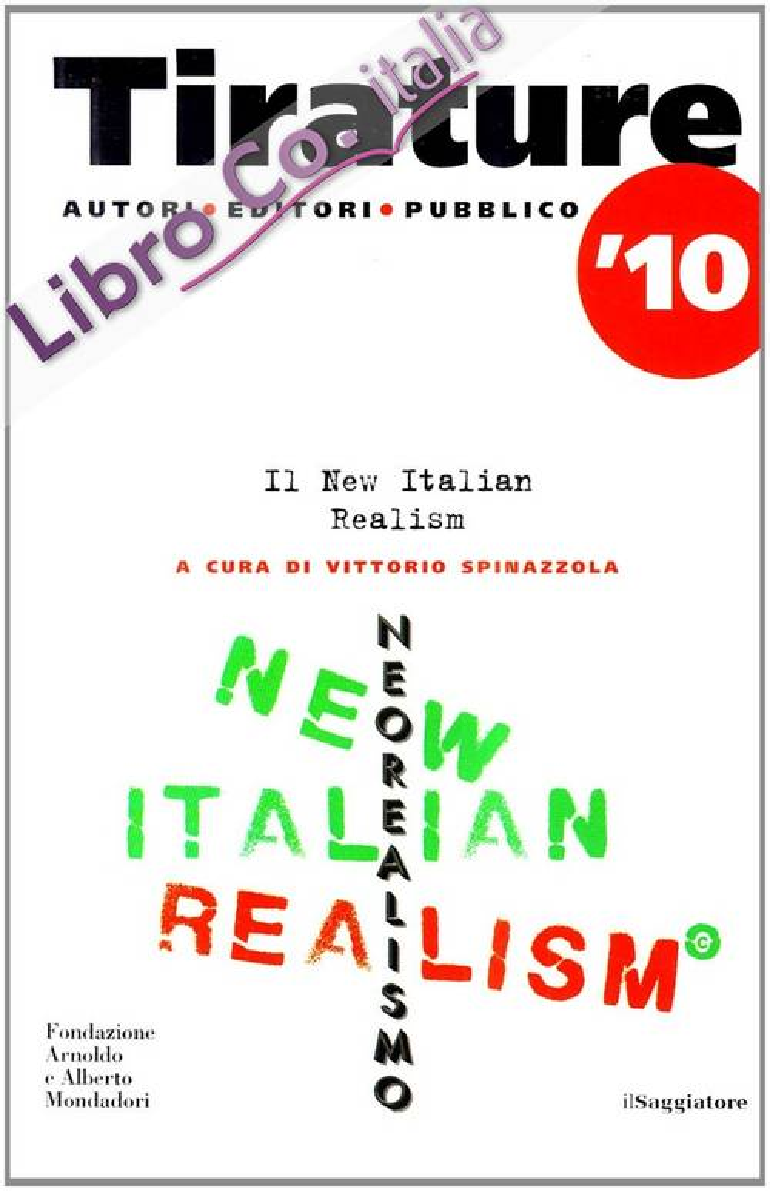 Tirature 2010. Il New Italian Realism.