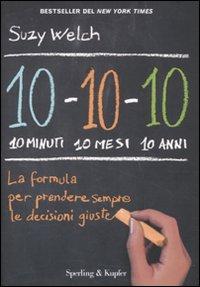 10-10-10: 10 minuti 10 mesi 10 anni.