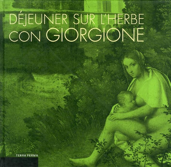 Déjeuner Sur L'Herbe con Giorgione. L'invenzione del paesaggio moderno e la cucina del territorio.