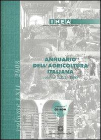 Annuario dell'agricoltura italiana 2008. Con CD-ROM