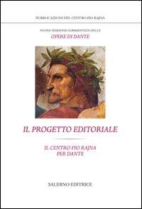 Nuova edizione commentata delle opere di Dante. Il progetto editoriale