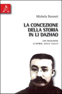 La Concezione della Storia in li Dazhao