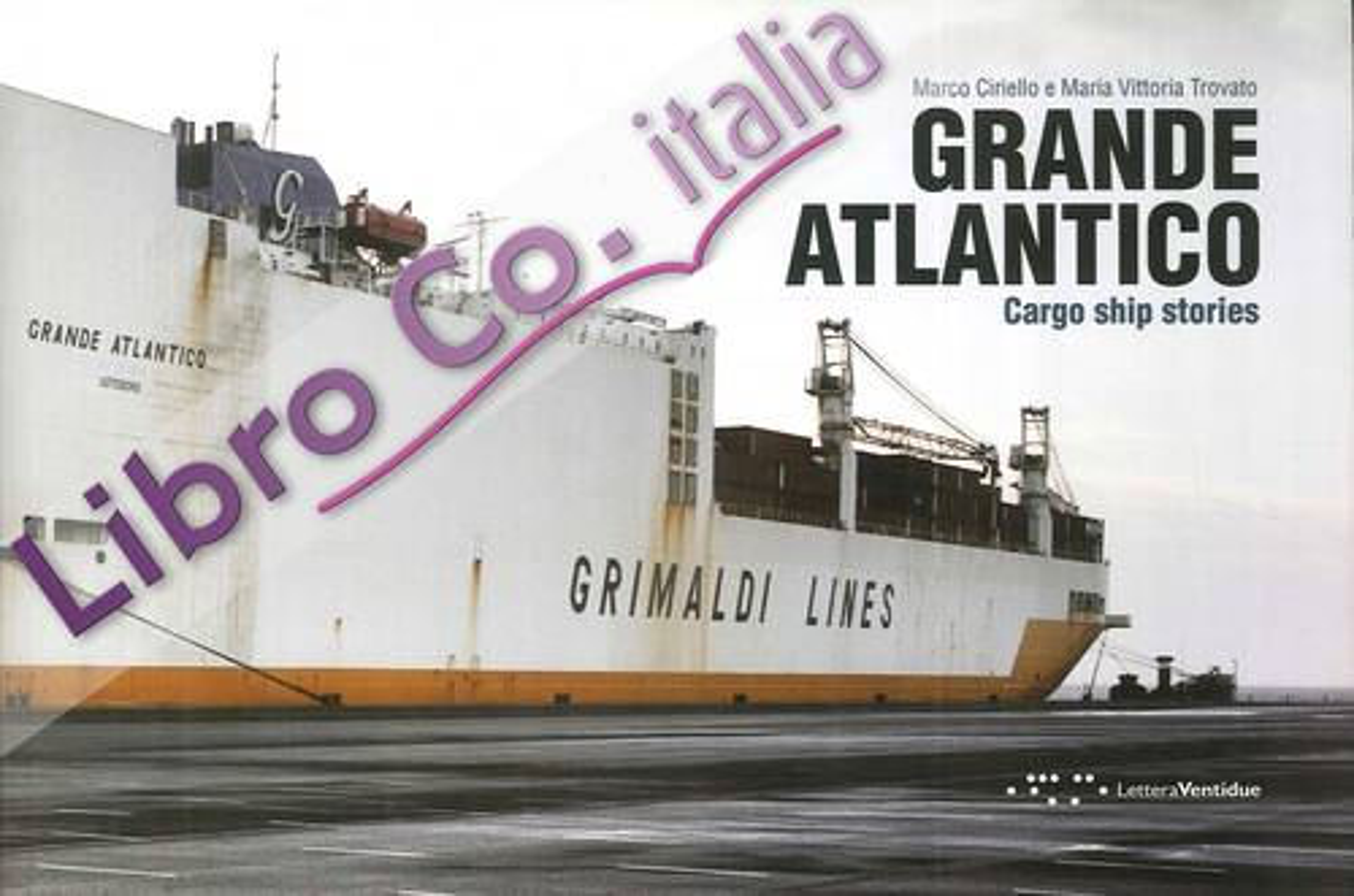 Grande Atlantico, cargo ship stories