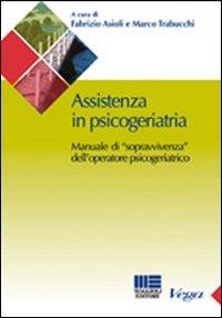 Assistenza in psicogeriatria. Manuale di