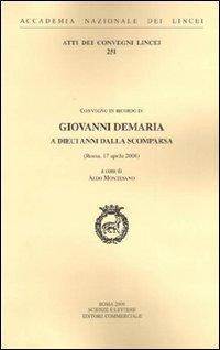 Giovanni Demaria a dieci anni dalla scomparsa. Atti del Convegno (Roma, 17 aprile 2008)