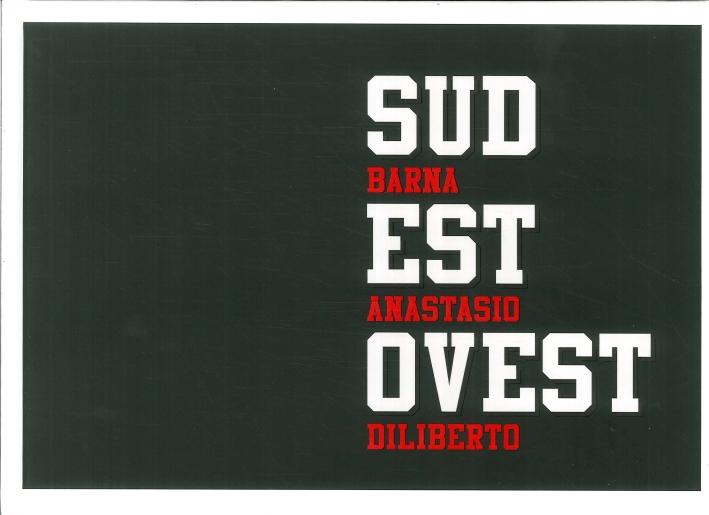 Sud est ovest. Barna Anastasio Diliberto.