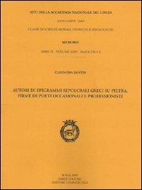 Autori di Epigrammi Sepolcrali Greci su Pietra. Firme di Poeti Occasionali e Professionisti