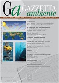 Gazzetta ambiente. Rivista sull'ambiente e il territorio (2009). Vol. 5