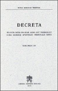 Decreta selecta inter ea quae anno 1997 prodierunt cura eiusdem apostolici tribunalis edita. Vol. 15