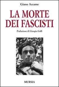 La morte dei fascisti