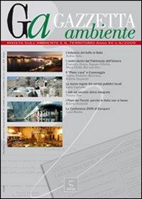 Gazzetta ambiente. Rivista sull'ambiente e il territorio (2009). Vol. 6
