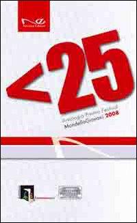 Under 25. Antologia Premio Festival. Mondello giovani 2008